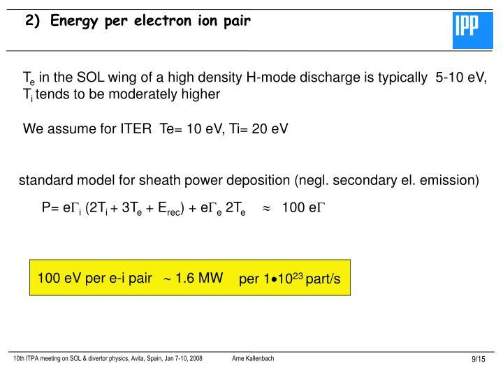 Energy per electron ion pair