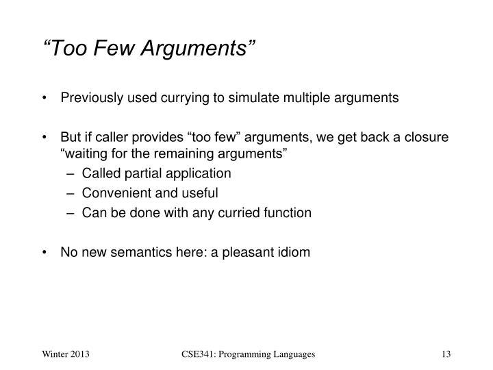 """Too Few Arguments"""