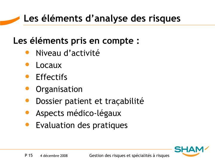 Les éléments d'analyse des risques