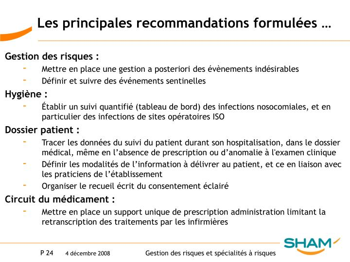 Les principales recommandations formulées …