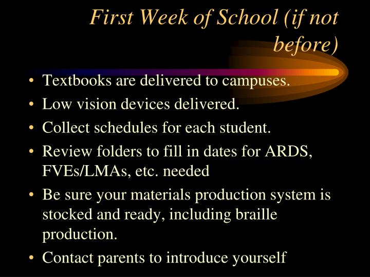 First Week of School (if not before)