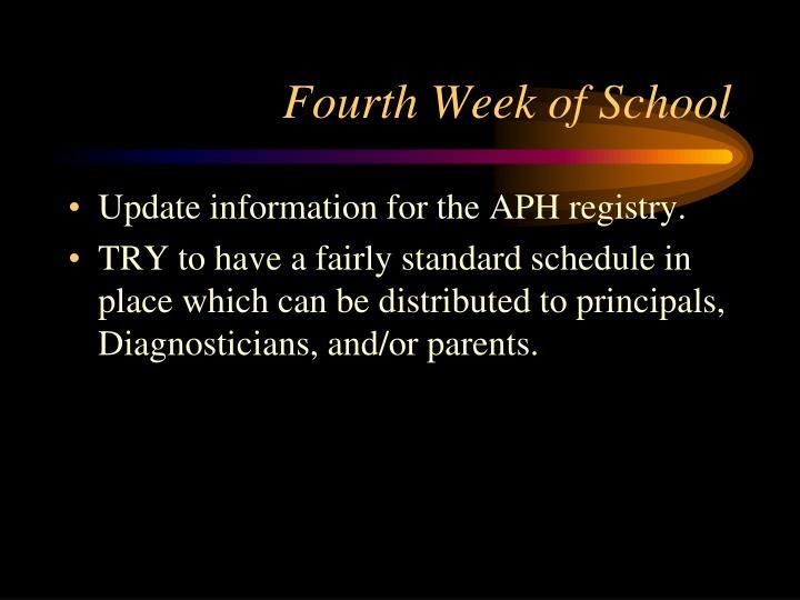 Fourth Week of School