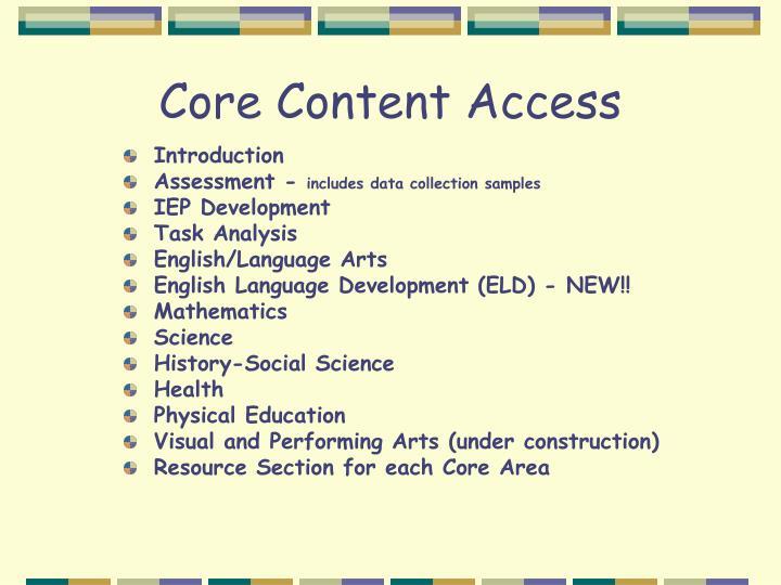 Core Content Access