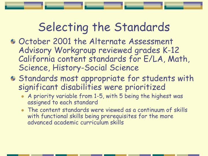 Selecting the Standards