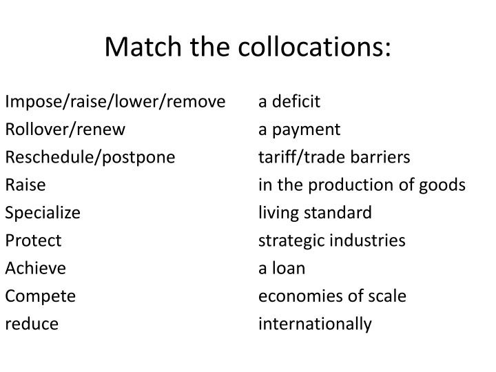Match the collocations: