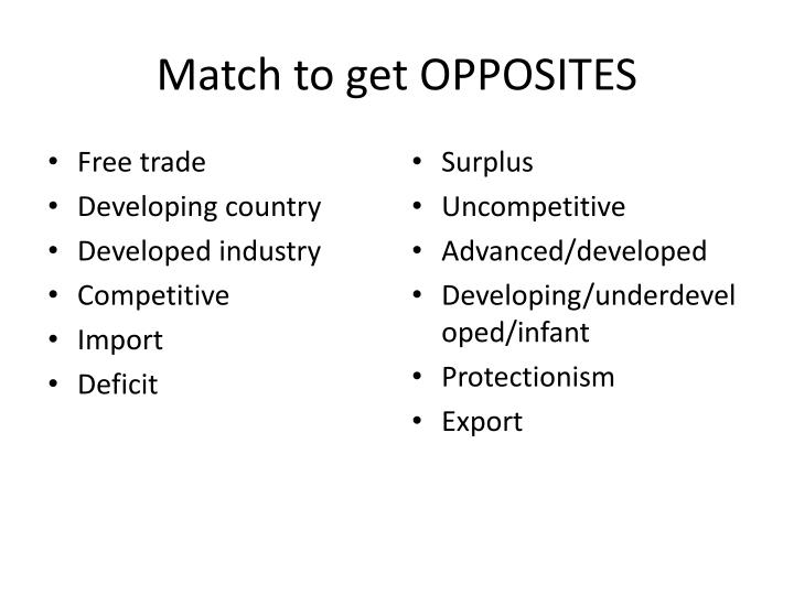 Match to get OPPOSITES