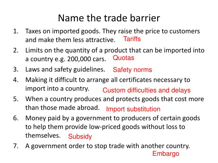 Name the trade barrier