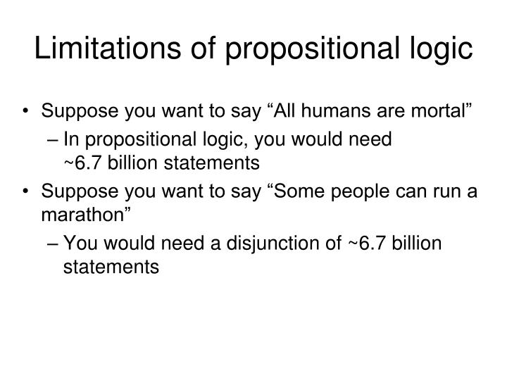 Limitations of propositional logic