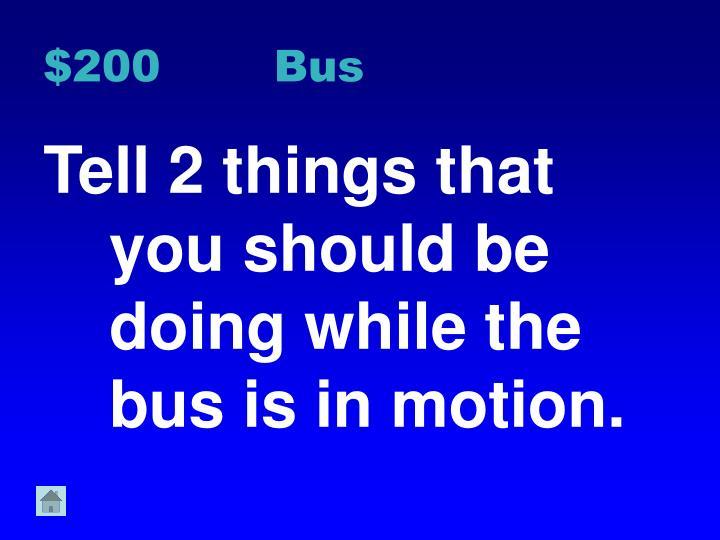 $200 Bus