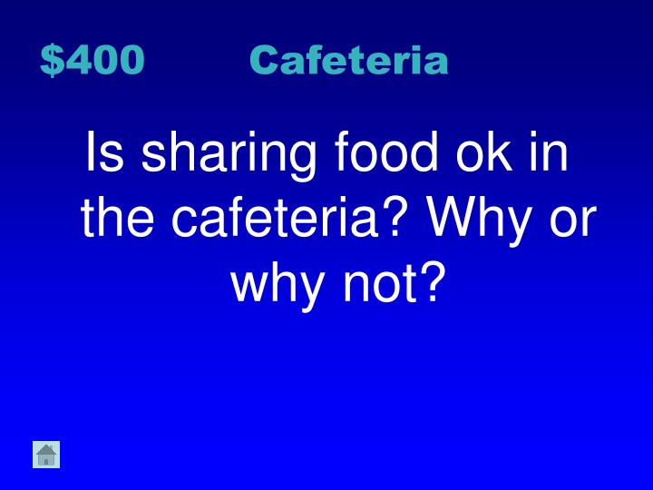 $400 Cafeteria