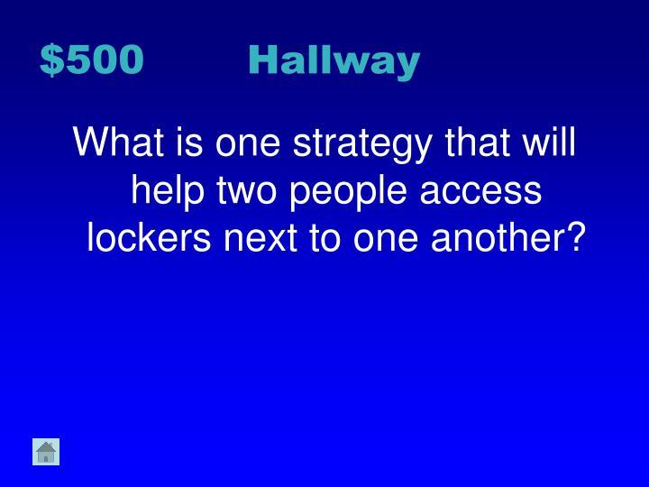 $500 Hallway
