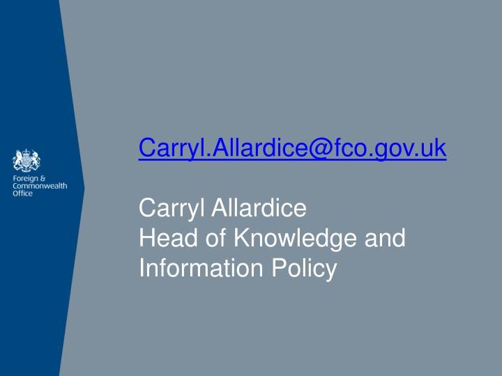 Carryl.Allardice@fco.gov.uk