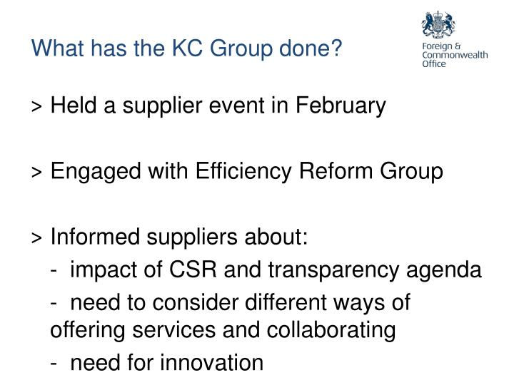 What has the KC Group done?