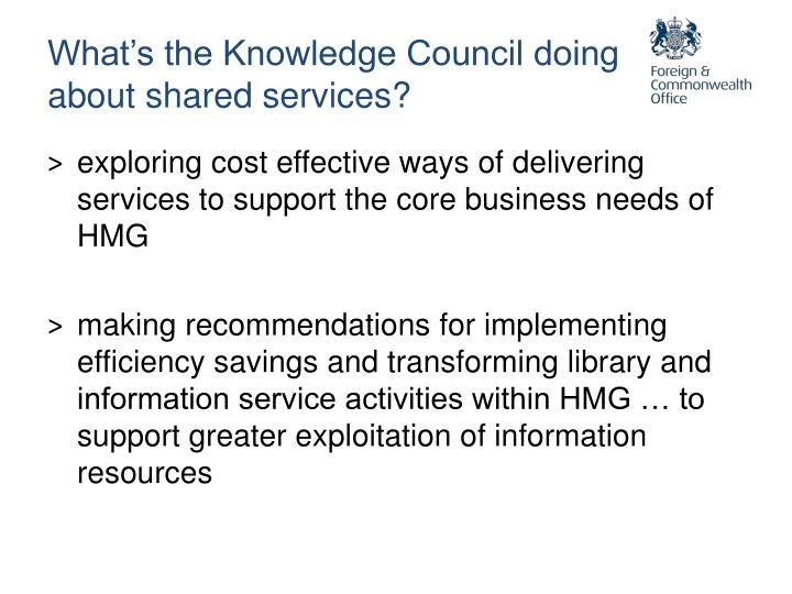 What's the Knowledge Council doing about shared services?