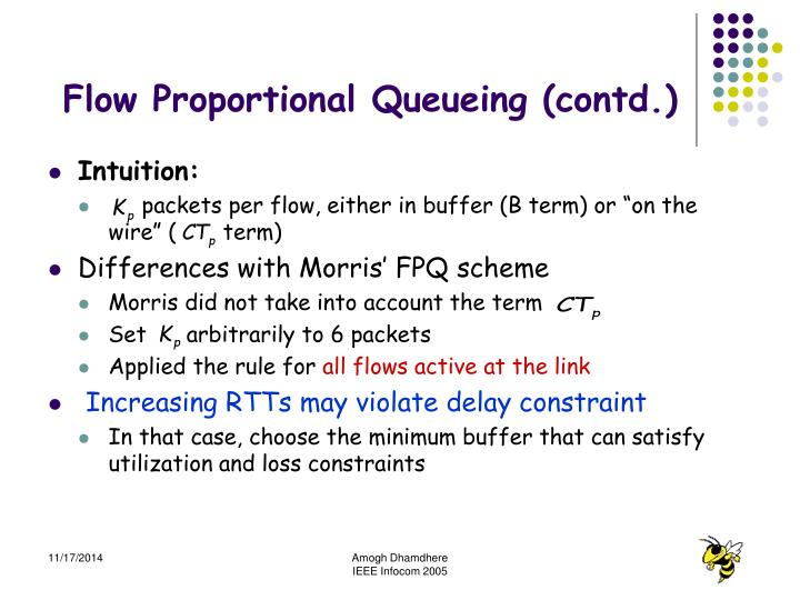 Flow Proportional Queueing (contd.)