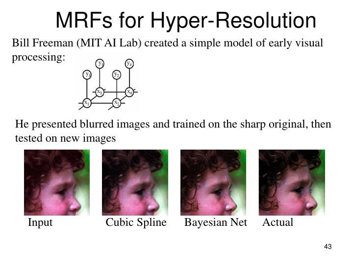 MRFs for Hyper-Resolution
