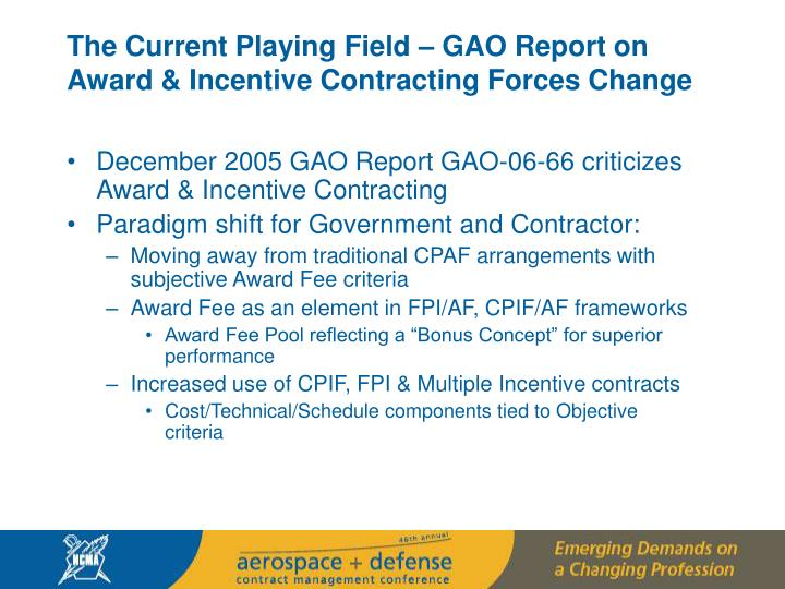 The Current Playing Field – GAO Report on Award & Incentive Contracting Forces Change