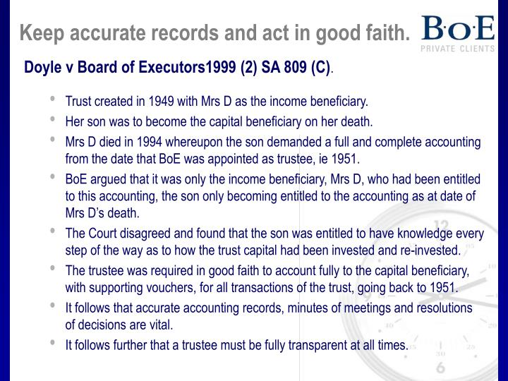 Keep accurate records and act in good faith.