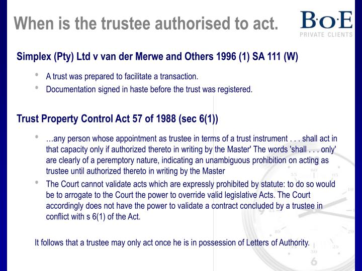 When is the trustee authorised to act.