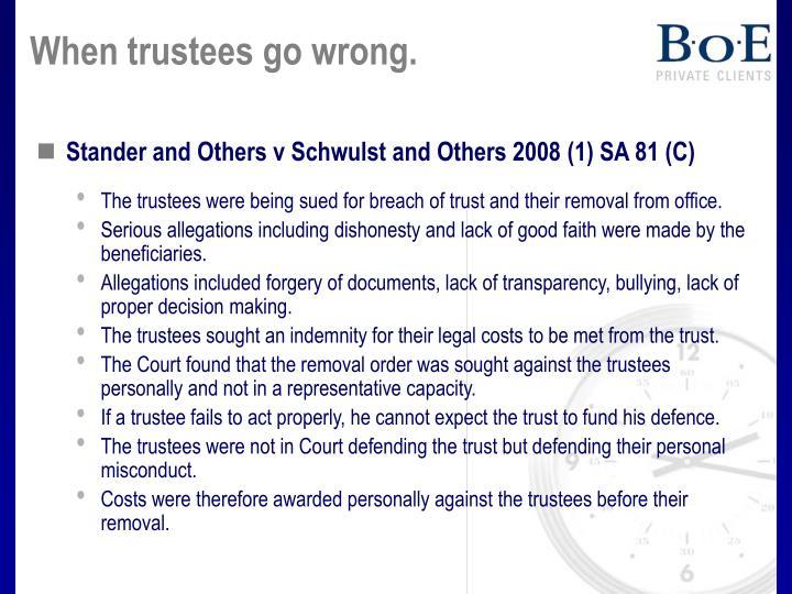 When trustees go wrong.