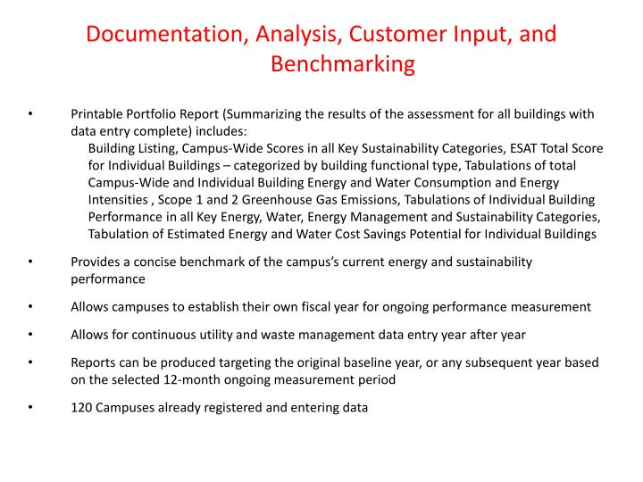 Documentation, Analysis, Customer Input, and Benchmarking