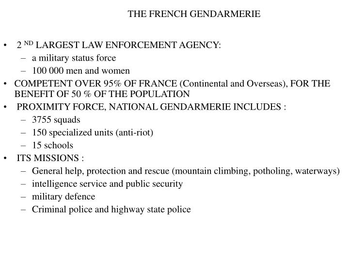 THE FRENCH GENDARMERIE