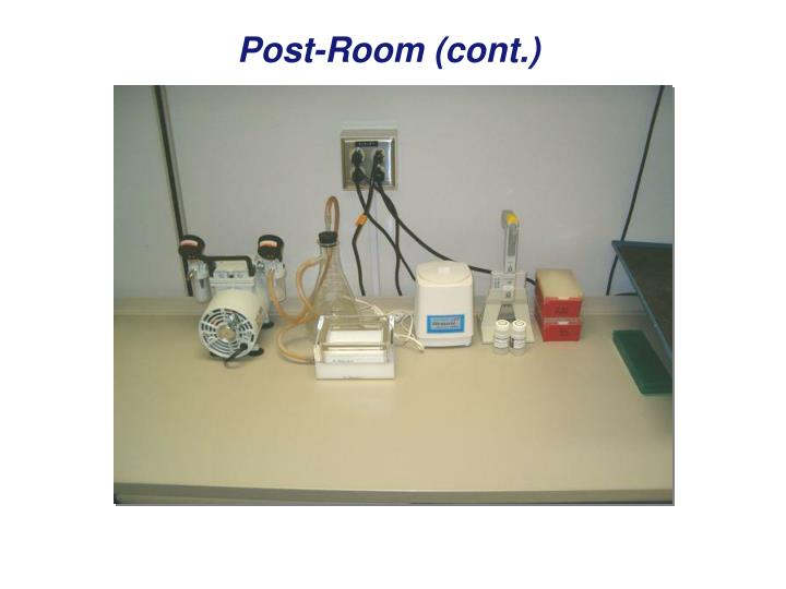 Post-Room (cont.)