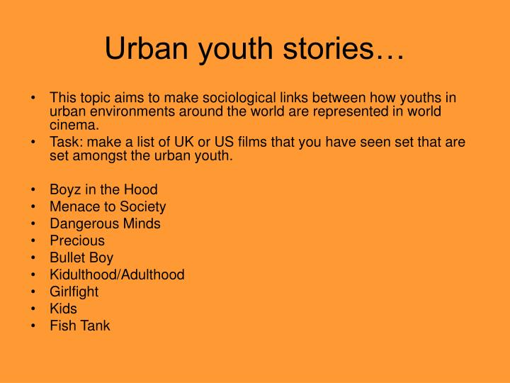Urban youth stories…