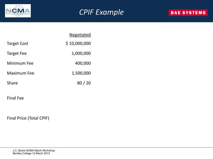 CPIF Example