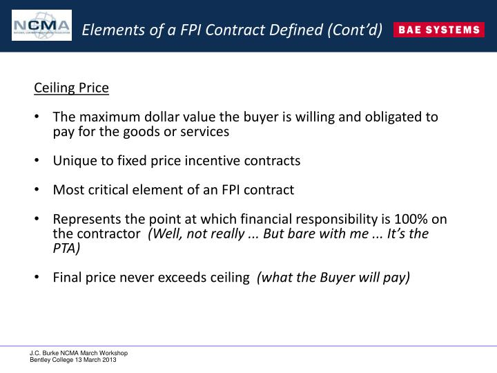 Elements of a FPI Contract Defined (Cont'd)