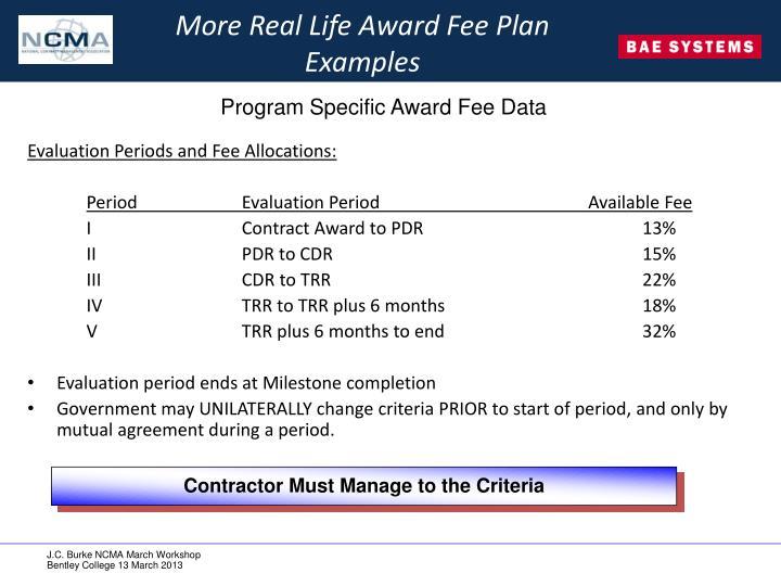 More Real Life Award Fee Plan
