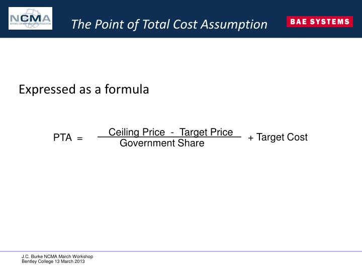 The Point of Total Cost Assumption