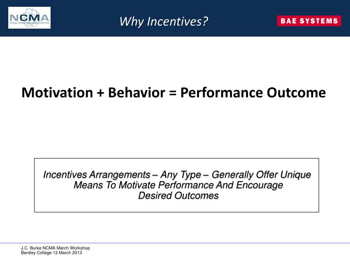 Why Incentives?