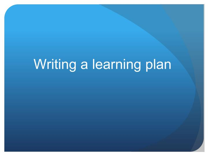 Writing a learning plan