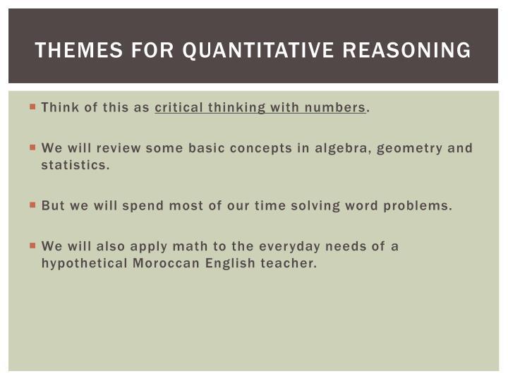 Themes for quantitative reasoning