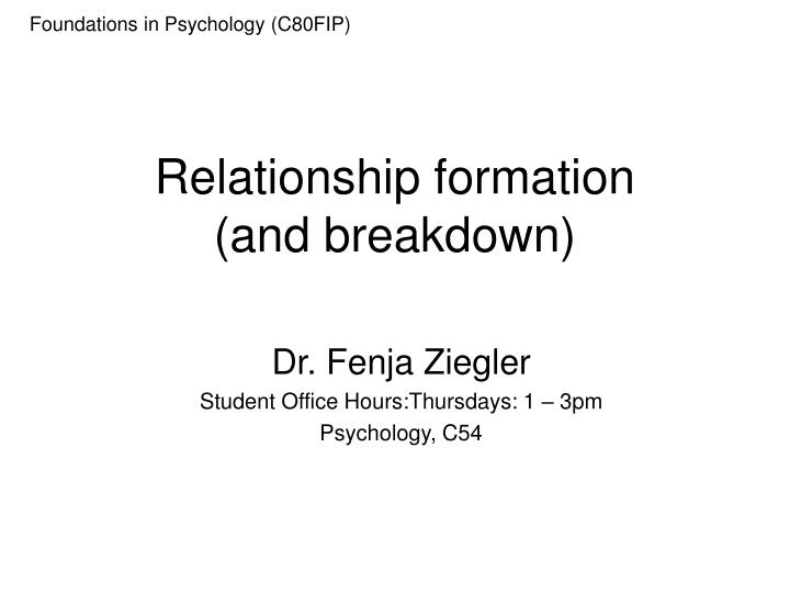 Relationship formation and breakdown
