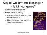 why do we form relationships is it in our genes