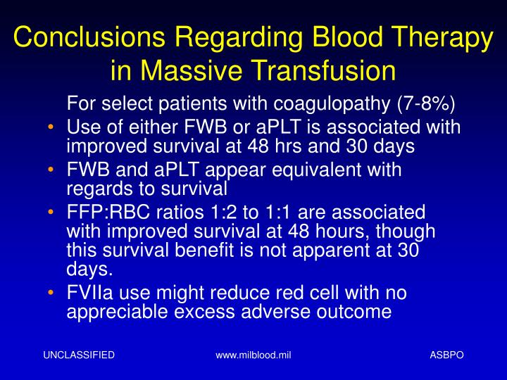Conclusions Regarding Blood Therapy in Massive Transfusion