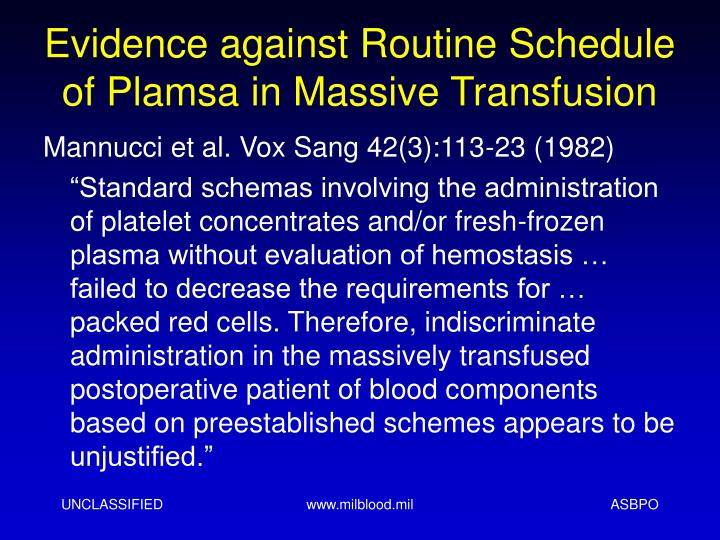 Evidence against Routine Schedule of Plamsa in Massive Transfusion