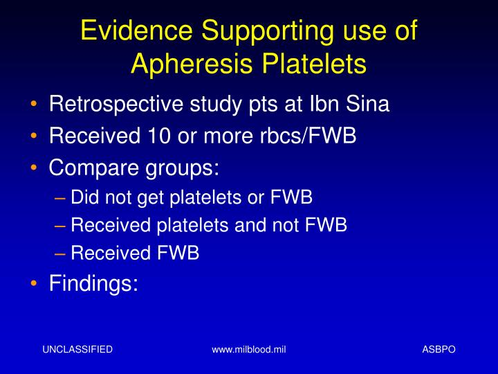 Evidence Supporting use of Apheresis Platelets