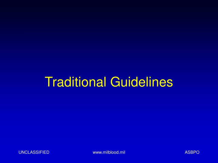 Traditional Guidelines