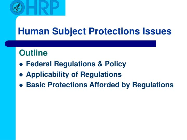 Human subject protections issues1