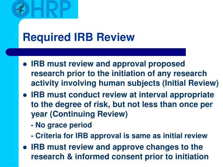 Required IRB Review