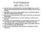 fruit production john 15 5 7 12