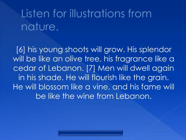 Listen for illustrations from nature