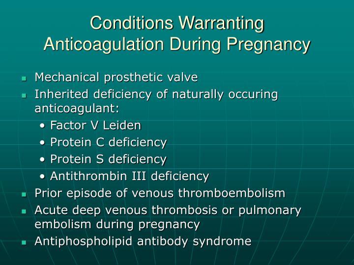 Conditions Warranting
