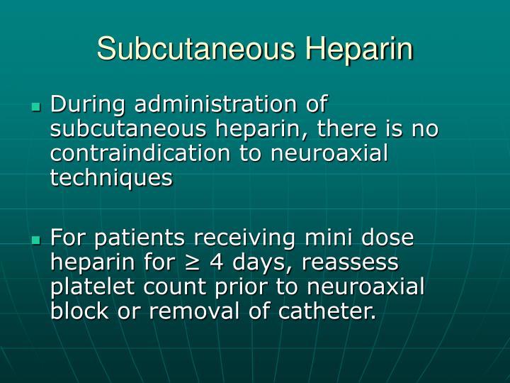 Subcutaneous Heparin