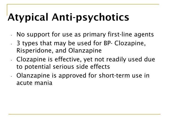 Atypical Anti-psychotics
