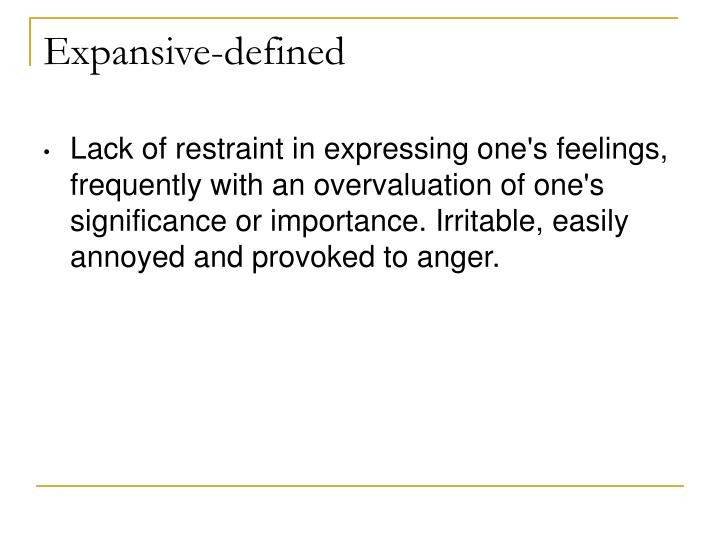 Expansive-defined