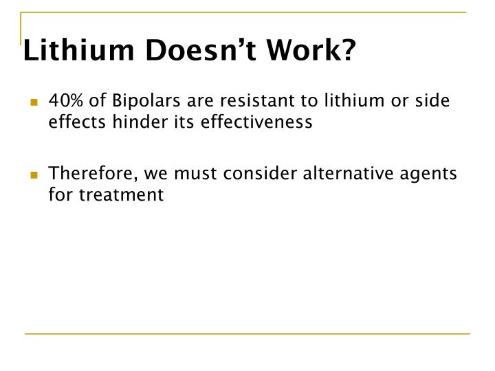Lithium Doesn't Work?